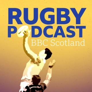BBC Radio Scotland Rugby Podcast