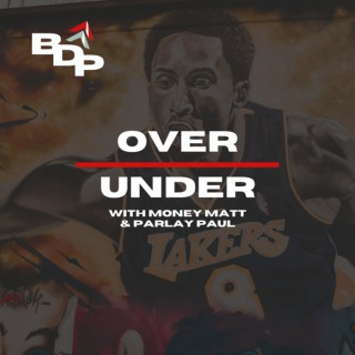 BDP's Over/Under