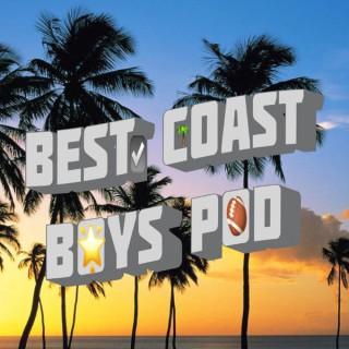 Best Coast Boys Pod
