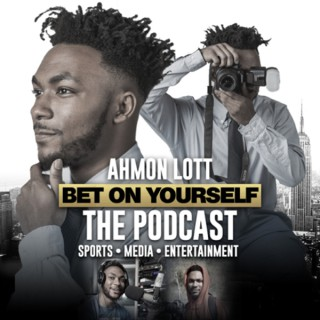 Bet On Yourself Podcast