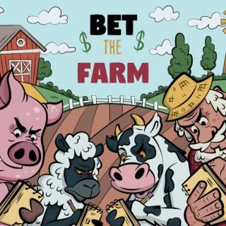 Bet The Farm Podcast