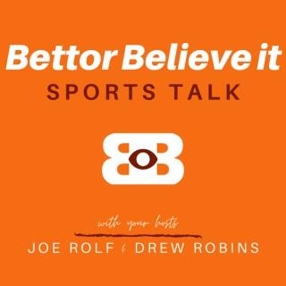 Bettor Believe It