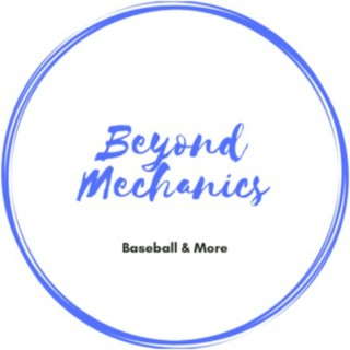 Beyond Mechanics - presented by Calloway Baseball