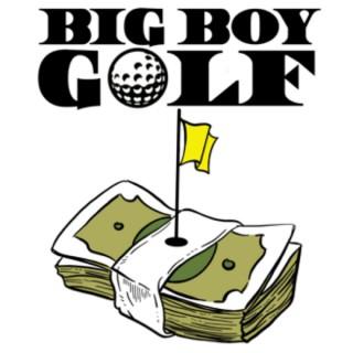 Big Boy Golf Picks