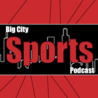 Big City Sports Podcast