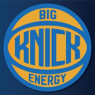 Big Knick Energy Podcast
