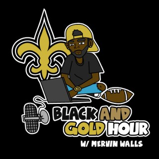 Black and Gold Hour Podcast