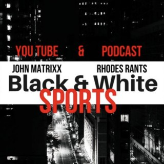 Black and White Sports Podcast