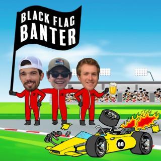 Black Flag Banter
