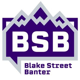 Blake Street Banter