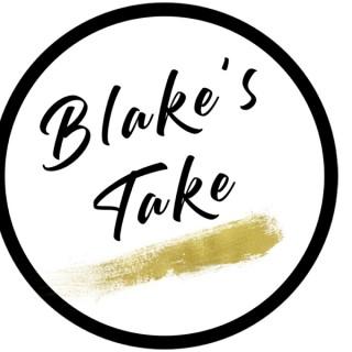 Blake's Take