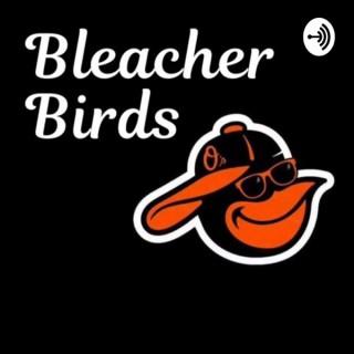 Bleacher Birds
