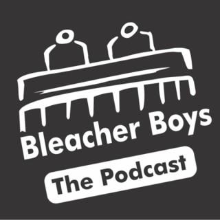 Bleacher Boys Podcast
