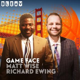 Bleav in Game Face w/ Matt Wise & Richard Ewing