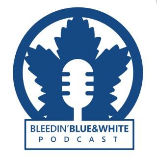 Bleedin' Blue & White Podcast