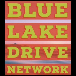 Blue Lake Drive Network