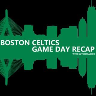 Boston Celtics Game Day Recap