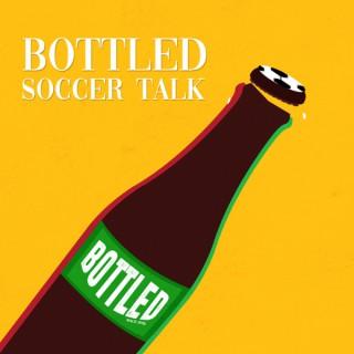 Bottled Soccer Talk