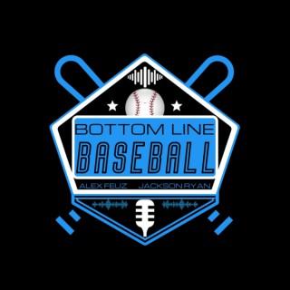 Bottom Line Baseball
