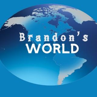 Brandon's World