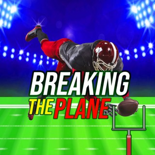Breaking The Plane Podcast