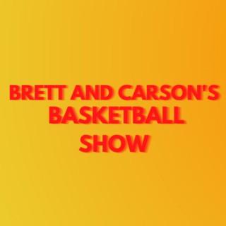 Brett and Carson's Basketball Show