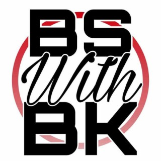 BS with BK