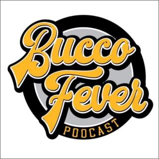 Bucco Fever Podcast