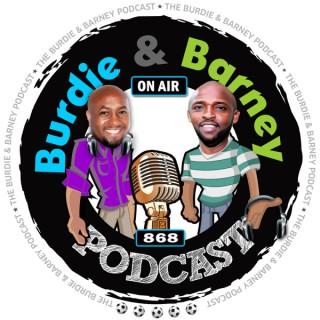 Burdie & Barney Podcast