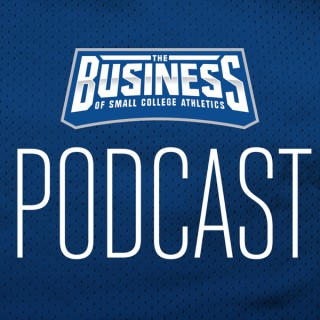 Business of Small College Athletics Podcast