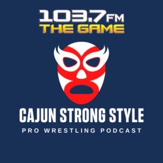 Cajun Strong Style