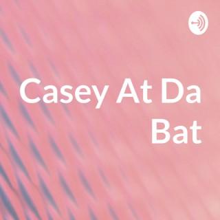 Casey At Da Bat