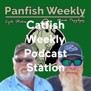 Catfish Weekly/Panfish Weekly Podcast Station