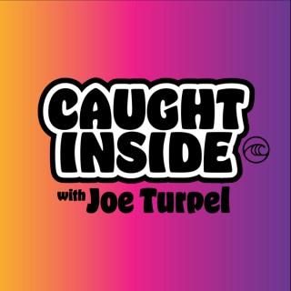 Caught Inside - WSL Quarantine with Joe Turpel