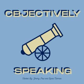 CBJectively Speaking