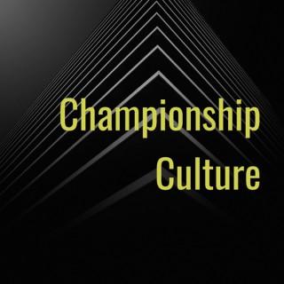 Championship Culture