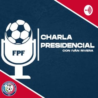 Charla Presidencial con Iván Rivera