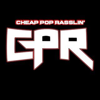 Cheap Pop Rasslin