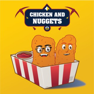 Chicken and The Nuggets