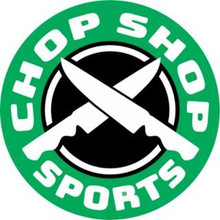 Chop Shop Sports