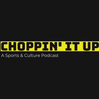 Choppin' It Up