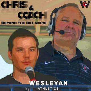 Chris & Coach; Beyond the Box Score Podcast