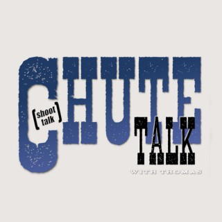 Chute Talk (Shoot Talk) with Thomas Duncan