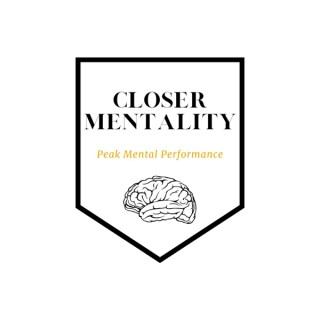 Closer Mentality