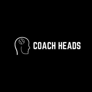 Coach Heads Podcast