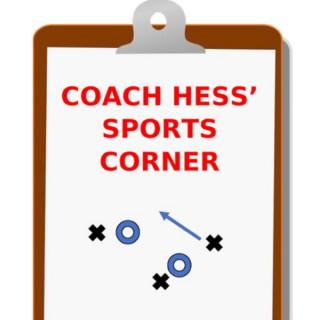 Coach Hess' Sports Corner