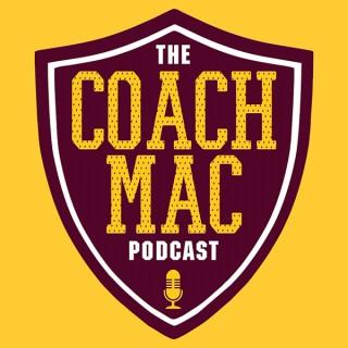 Coach Mac Podcast