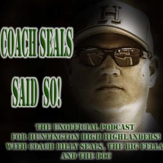 Coach Seals Said So!