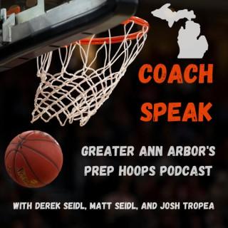 Coach Speak: Greater Ann Arbor's Prep Hoops Podcast