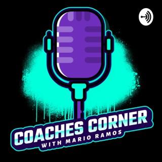 Coaches Corner with Mario Ramos